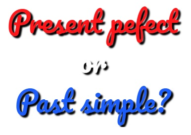 present perfect tense versus past simple tense